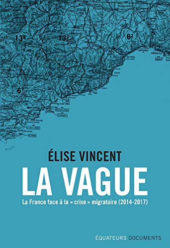 La Vague. La France face à la