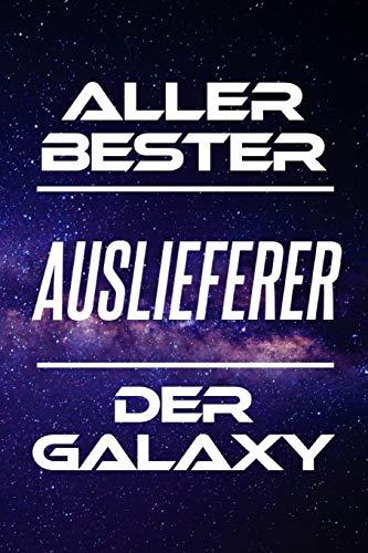 Aller Bester Auslieferer Der Galaxy: DIN A5 • Linierte 120 Seiten • Kalender • Schönes Notizbuch • Notizblock • Block • Terminkalender • Geschenkidee ... • Abschiedsgeschenk • Arbeitskollegin