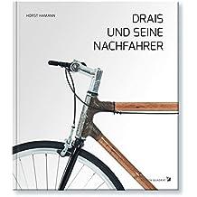Drais und seine Nachfahrer: Monnem Bike, wo alles begann