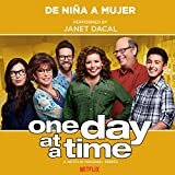 "De Niña a Mujer (from the Netflix Original Series ""One Day at a Time"")"