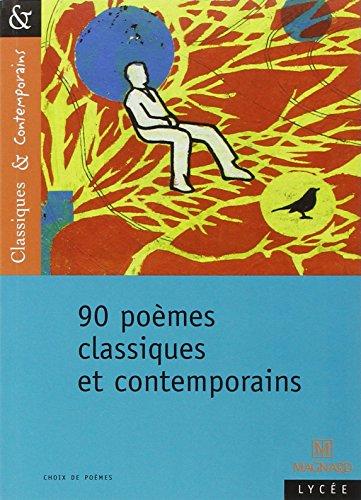90 poèmes classiques et contemporains par Nathalie Lebailly, Matthieu Gamard, Collectif