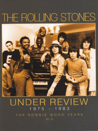 Rolling Stones - Under Review 1975-1983