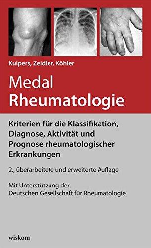 Medal Rheumatologie: Kriterien für die Klassifikation, Diagnose, Aktivität und Prognose rheumatologischer Erkrankungen