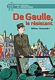 De Gaulle, le résistant
