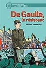 De Gaulle, le résistant par Montardre