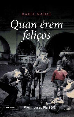 Quan érem feliços (L'ANCORA Book 224) (Catalan Edition) por Rafel Nadal