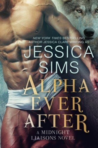 Alpha Ever After: Volume 5 (Midnight Liaisons)