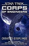 Star Trek: Corps of Engineers: Creative Couplings (Star Trek: Starfleet Corps of Engineers) (English Edition)