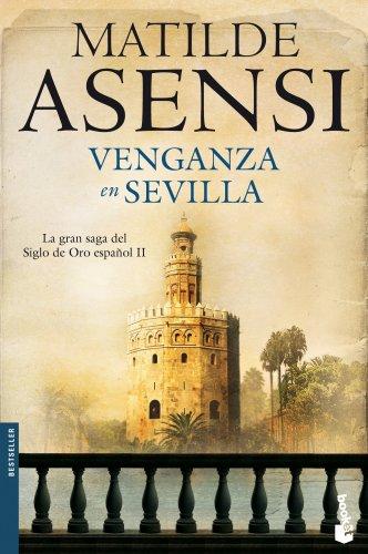 Venganza en Sevilla por Matilde Asensi