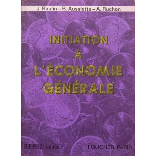 Initiation à l'économie générale : Brevets d'études professionnelles, 2e année