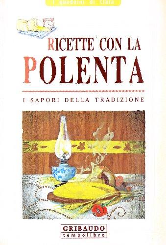 Ricette con la polenta