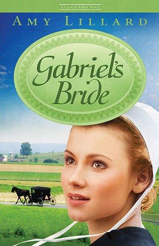 Gabriel S Bride A Clover Ridge Novel