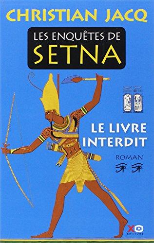 Les enquêtes de Setna (2) : Le livre interdit : roman