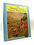 Cover of: The Margaret Tarrant Nursery Rhyme Book | Margaret Tarrant
