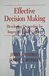 Effective Decision Making: Developing Ownership for Improved School Culture