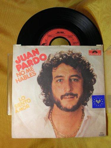 Juan Pardo : No me hables. (Vinyl 7