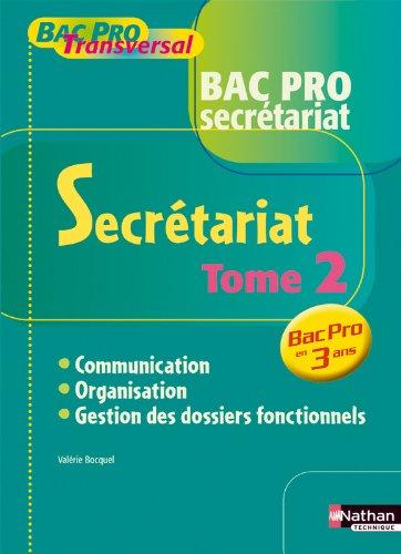 SECRETARIAT T2 BAC PRO SEC BPT