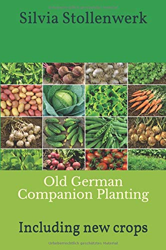 Old German Companion Planting: Including new crops