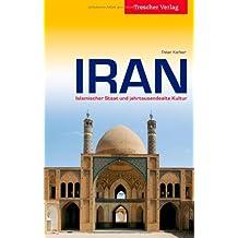 IRAN - Islamischer Staat und jahrtausendealte Kultur