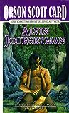 Alvin Journeyman: The Tales of Alvin Maker, Volume IV