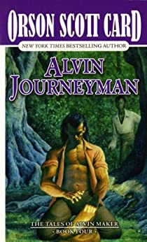 Alvin Journeyman: The Tales of Alvin Maker, Volume IV par [Card, Orson Scott]