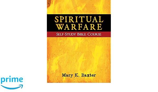Spiritual Warfare Self Study Bible Course Amazoncouk Mary K Baxter 0630809744920 Books
