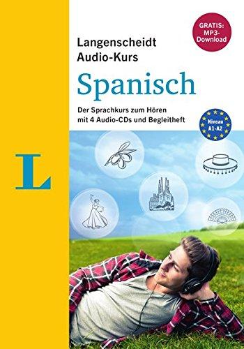 Langenscheidt Audio-Kurs Spanisch - Gratis-MP3-Download inklusive: Der Sprachkurs zum Hören mit 4...