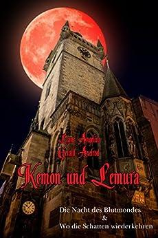 Kemon und Lemura: Auf der Suche nach dem Hexenkompass von [Axelrod, Gerald, Angelico, Liane]