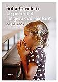 Le potentiel religieux de l'enfant : De 3 à 6 ans