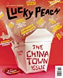 Lucky Peach Issue 5: Chinatown: Fall 2012.