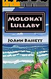 Moloka'i Lullaby (Islands of Aloha Mystery Series Book 7) (English Edition)