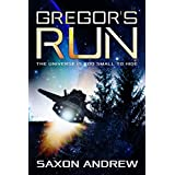 Gregor's Run: The Universe is too Small to Hide (English Edition)