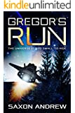 Gregor's Run: The Universe is too Small to Hide