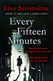 Every Fifteen Minutes (English Edition)