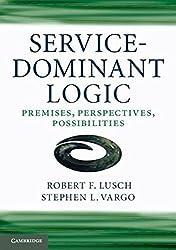 Service-Dominant Logic