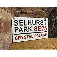 CRYSTAL PALACE-Selhurst Park-Football Sign-Street Sign
