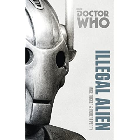 Doctor Who: Illegal Alien: The Monster Collection Edition (Doctor Who (BBC)) - Sylvester Tie