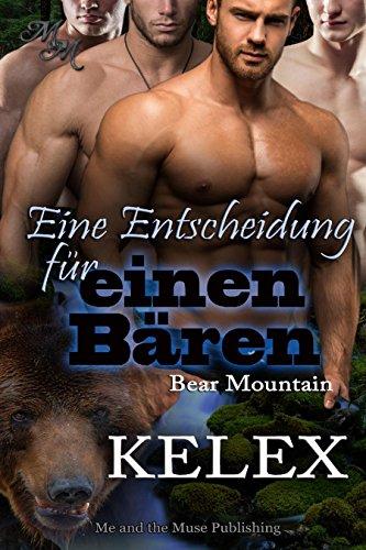 Eine Entscheidung für einen Bären (Bear Mountain 20)