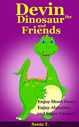 children s books devin the dinosaur and friends bedtime