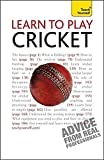 Learn to Play Cricket: Teach Yourself