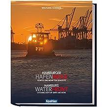 Hamburger Hafenmeile/ Hamburg waterfront: Schiffe und Mehr für Sehleute/ Catching sight of ships and morre