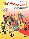 Alfred's Kid's Guitar Course 1: The Easiest Guitar Method Ever! (Book & Online Audio)