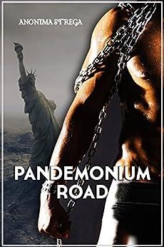 Pandemonium Road di [Strega, Anonima]
