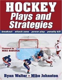 Hockey Plays and Strategies par [Walter, Ryan, Johnston, Mike]
