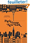 Paris versus New York: The Complete S...