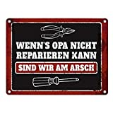 trendaffe - Metallschild mit Spruch: Wenn Opa es Nicht reparieren kann sind wir am Arsch