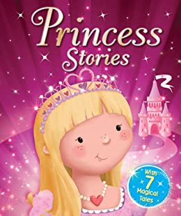 Princess Stories by [Igloo Books Ltd]