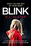 Kyпить Blink: A psychological thriller with a killer twist you'll never forget на Amazon.co.uk