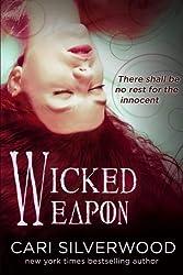 Wicked Weapon (Dark Hearts) (Volume 2) by Cari Silverwood (2016-03-24)