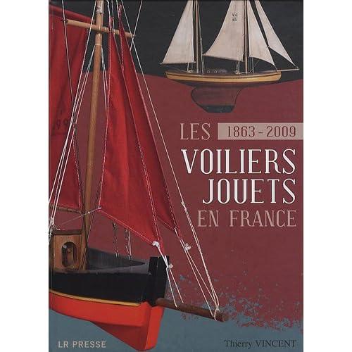 Les voiliers jouets en France : 1863-2009